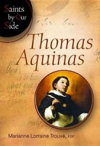 Thomas Aquinas; Saints by Our Side