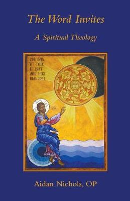 The Word Invites: A Spiritual Theology