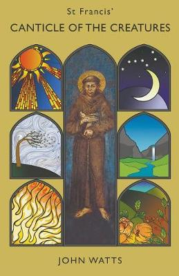 St Francis' Canticle of the Creatures