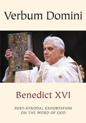Verbum Domini Post-Synodal Exhortation on the Word of God