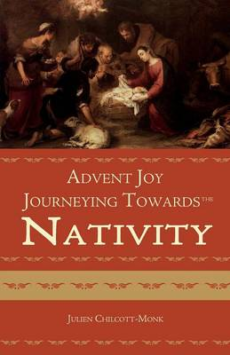 Advent Joy: The Journeying Towards the Nativity