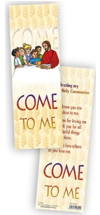 Communion - bookmark 92/FHCB3 Come To Me