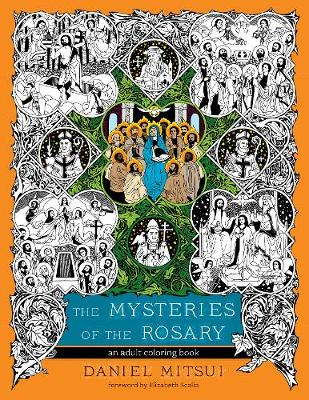 Mysteries of the Rosary: An Adult Coloring Book