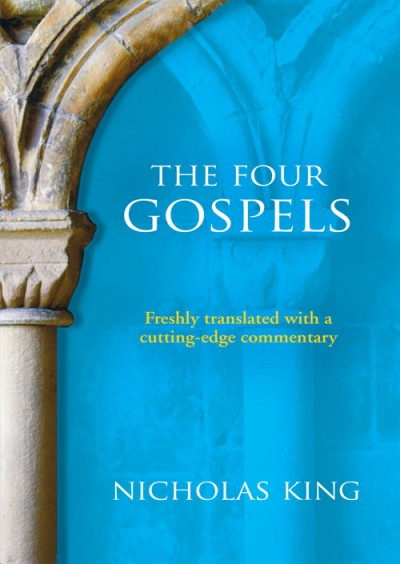 Four Gospels Freshly Translated with a Cutting-edge Commentary