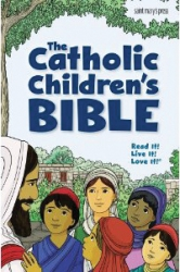The Catholic Children's Bible - Revised Edition
