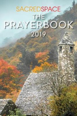 Sacred Space: The Prayer Book 2019