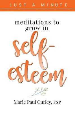 Meditations To Grow In Self Esteem