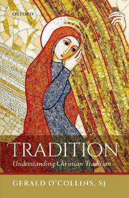 Tradition: Understanding Christian Tradition