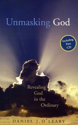 Unmasking God Recognising the Divine in the Ordinary
