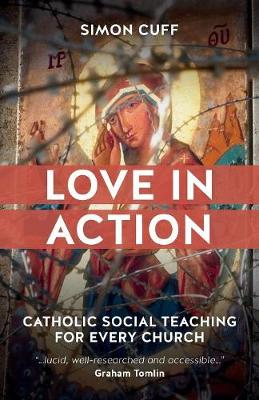 Love in Action: Catholic Social Teaching for Every Church