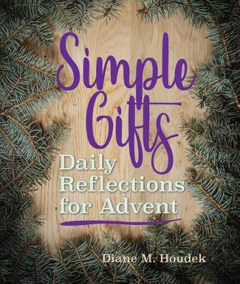 Simple Gifts: Daily Reflections for Advent