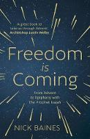 Freedom is Coming: From Advent to Epiphany with the Prophet Isaiah