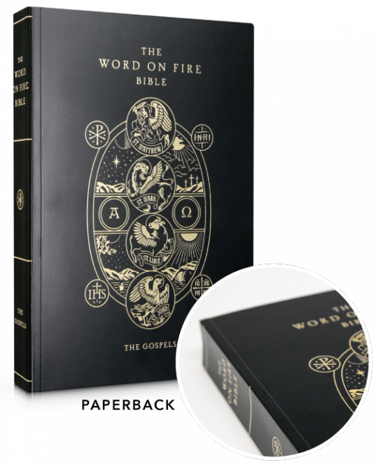 The Gospels PB Word On Fire Bible