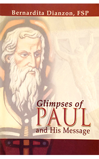Glimpses of Paul and His Message