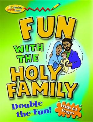 Fun With the Holy Family Colouring Book