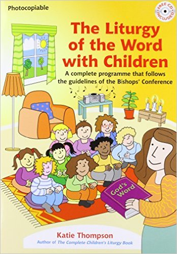 The Liturgy of the Word wth Children