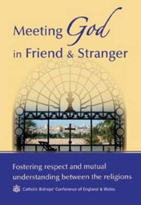 Meeting God in Friend & Stranger