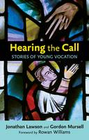 Hearing the Call: Stories of Young Vocation