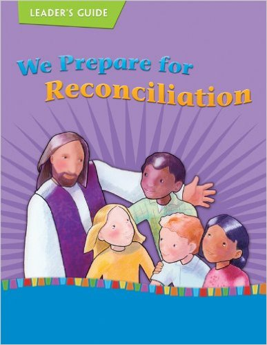 We Prepare for Reconciliation: Leader's Guide (On Our Way with Jesus)