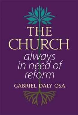 The Church: Always in Need of Reform