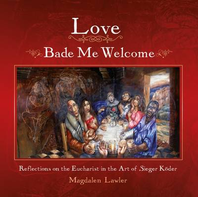 Love Bade me Welcome