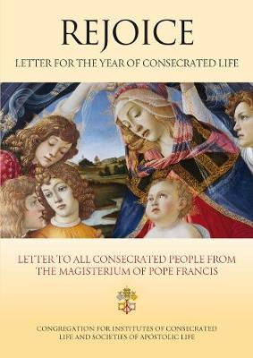 Rejoice - Letter for the Year of Consecrated Life