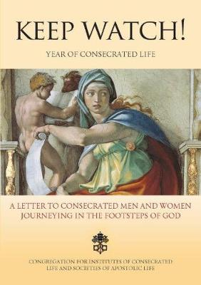 Keep Watch - A Letter to Consecrated Men and Women