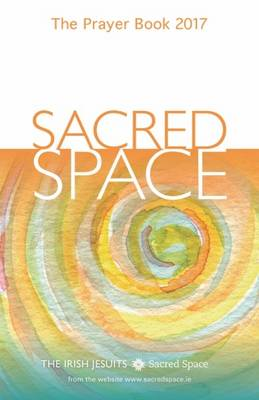 Sacred Space: The Prayer Book: 2017