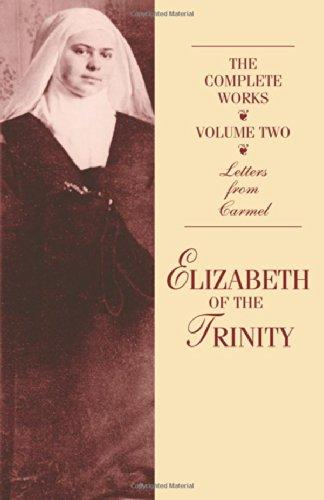 Elizabeth of the Trinity Complete Works Vol. Two