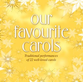 CD Our Favourite Carols 22 Well-Loved Carols