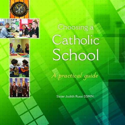 Choosing a Catholic School: A Practical Guide