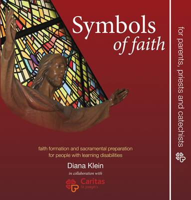 Symbols of Faith: Faith Formation and Sacramental Preparation for People with Learning Disabilities