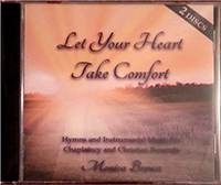 Let Your Heart Take Comfort CD
