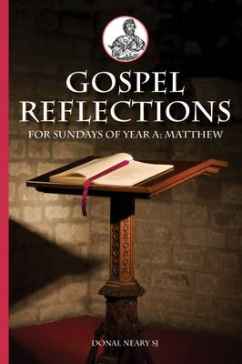 Gospel Reflections for Sundays of Year A - Mathew: 2016