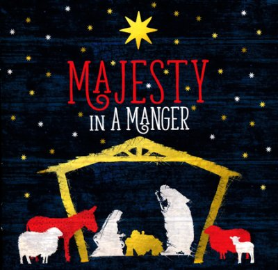 Majesty in a Manger Christmas Worship