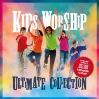 Kids Worship Ultimate Collection CD