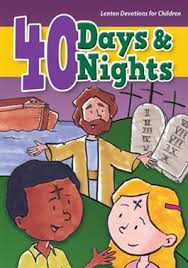 40 Days and Nights: Lenten Devotions for Children