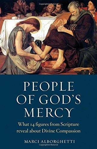 People of God's Mercy: What 14 Figures from Scripture Reveal about Divine Compassion