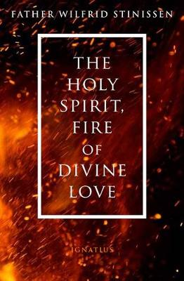The Holy Spirit, Fire of Divine Love