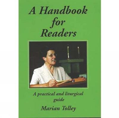 A Handbook for Readers: A Practical & Liturgical guide