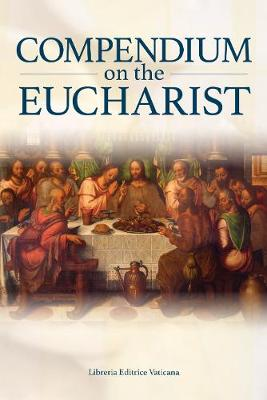 Compendium on the Eucharist