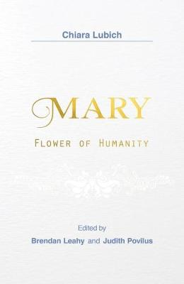 Mary: Flower of Humanity