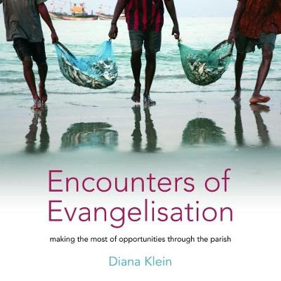Encounters of Evangelisation: Making the Most of Opportunities through the Parish