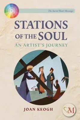 Stations of the Soul: An Artist's Journey