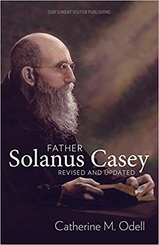 Father Solanus Casey, Revised and Updated