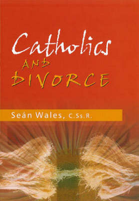 Catholics & Divorce