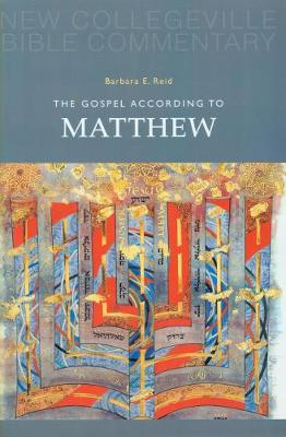 The Gospel According to Matthew: Volume 1 (New Collegeville Bible Commentary)