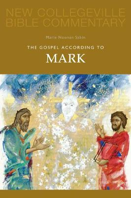The Gospel According to Mark: Volume 2 (New Collegeville Bible Commentary)