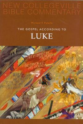The Gospel According to Luke: Volume 3 (New Collegeville Bible Commentary)