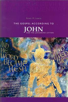 The Gospel According to John: Volume 4 (New Collegeville Bible Commentary)